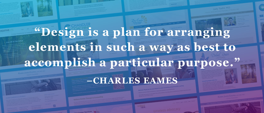Change is a plan for arranging elements in such a way as best to accomplish a particular purpose. -Charles Eames
